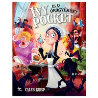 Caleb Krisp: Ivy Pocket és az Óragyémánt