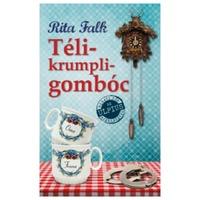Rita Falk: Télikrumpligombóc (Franz Eberhofer 1.)