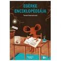 Tereza Vostradovská: Egérke enciklopédiája