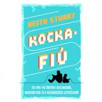 Keith Stuart: Kockafiú