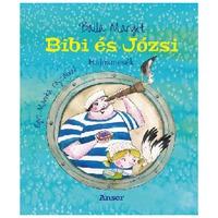 Balla Margit - Egri Mónika: Bibi és Józsi