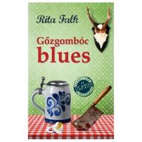 Rita Falk: Gőzgombóc blues (Franz Eberhofer 2.)