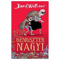 David Walliams - Tony Ross: Gengszter nagyi