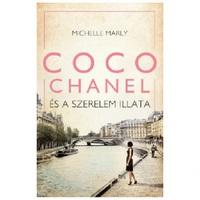 Michelle Marly: Coco Chanel és a szerelem illata
