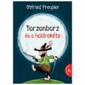 Otfried Preußler - Thorsten Saleina: Torzonborz és a holdrakéta