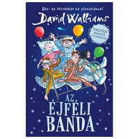 David Walliams - Tony Ross: Az ​éjféli banda