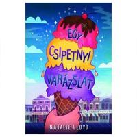 Natalie Lloyd: Egy csipetnyi varázslat