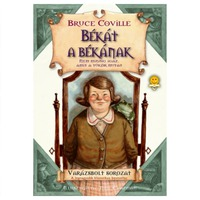 Bruce Coville: Békát a békának (Varázsbolt sorozat)
