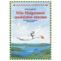 Selma Lagerlöf: Nils Holgersson csodálatos utazása