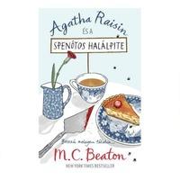 M. C. Beaton: Agatha Raisin és a spenótos halálpite (Agatha Raisin 1.)
