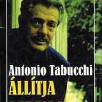 Antonia Tabucchi - Állítja Pereira