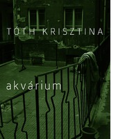 Tóth Krisztina – Akvárium
