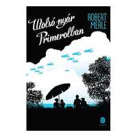 Robert Merle – Utolsó nyár Primerolban
