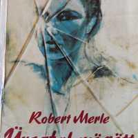 Robert Merle - Üvegfal mögött