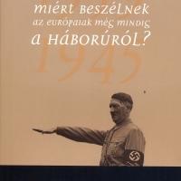 Korrajz 2010 – Miért beszélnek az európaiak még mindig a háborúról?