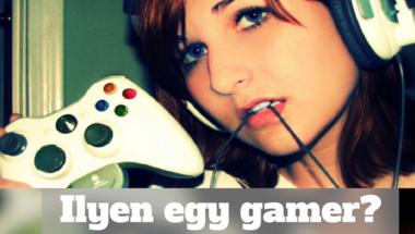 Divat lett Gamernek lenni?