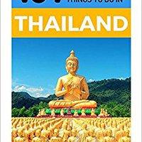 ??WORK?? Thailand: Thailand Travel Guide: 101 Coolest Things To Do In Thailand (Travel To Thailand, Thailand, Bangkok, Chiang Mai, Thailand Tour Guide). train question Greet Gyeongju sector