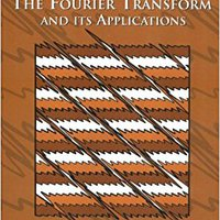The Fourier Transform & Its Applications Download.zip