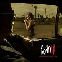 (2010) KoRn III: Remember Who You Are