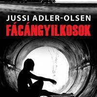 FÁCÁNGYILKOSOK - dán thriller, 2014.