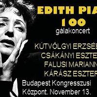 90. EDITH PIAF 100 - Budapest Kongresszusi Központ, 2015. november 13.