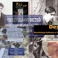 Desire. Kosztolányi kultusza a Vajdaságban