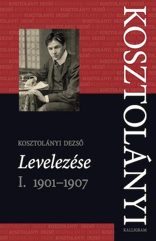 KOSZTOLANYI-D_Levelezese1_borito copy.jpg