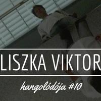 Hangolódó #10 | Liszka Viktor
