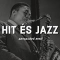 Hit és jazz | Hangolódó #103