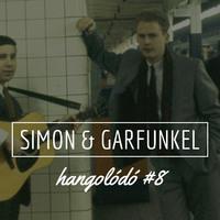 Hangolódó #8 | Simon & Garfunkel