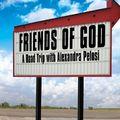 Isten barátai: De mégis, kik ők?