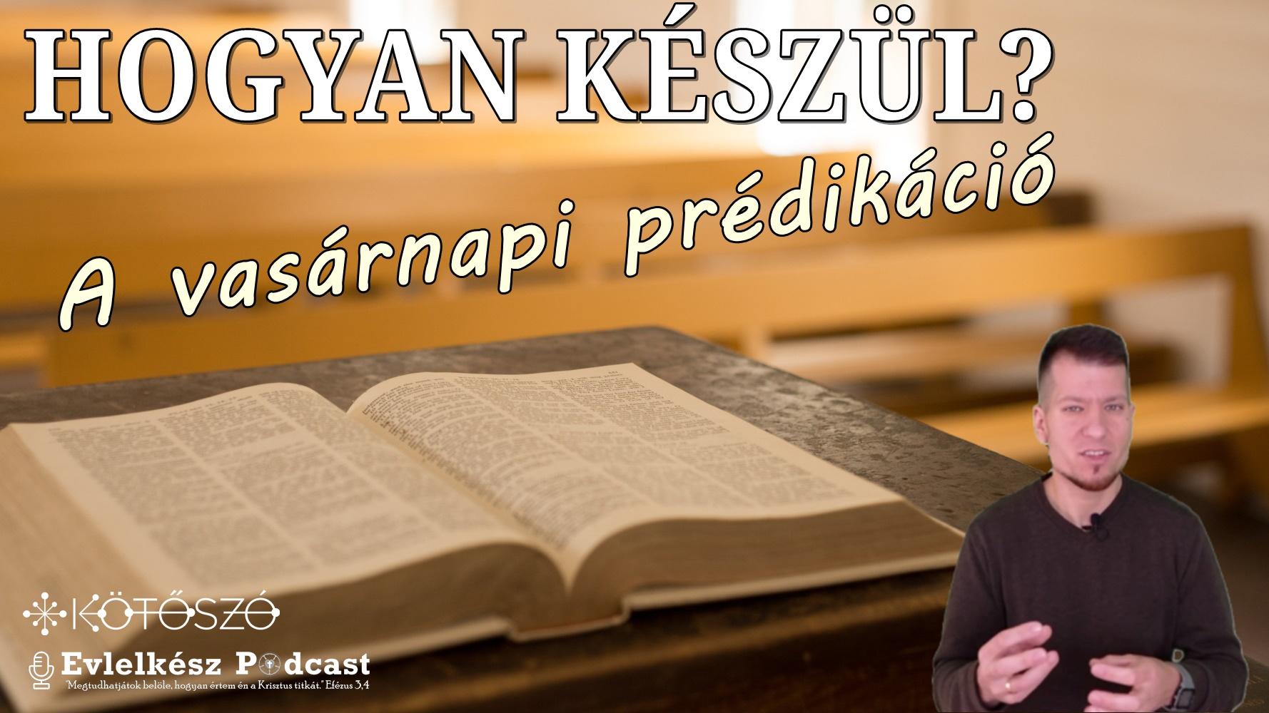 Hogyan készül a vasárnapi prédikáció? – Most eláruljuk!