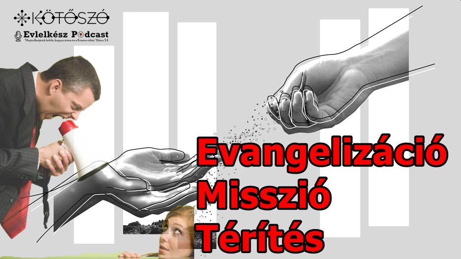 _kv6_podcast_te_ne_akarj_engem_megteriteni_misszio_evangelizacio_terites.jpg