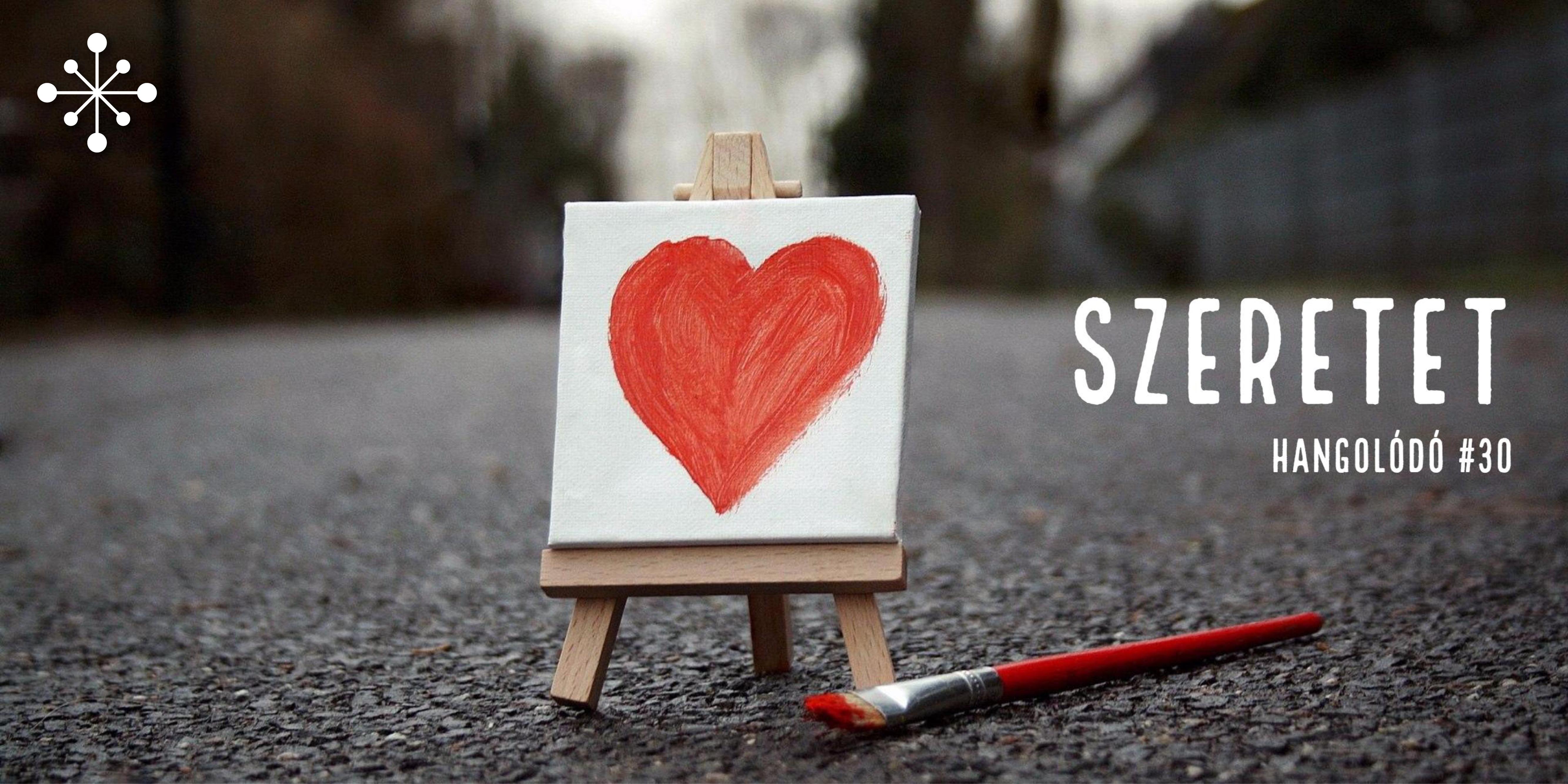 Hangolódó #30 | Szeretet