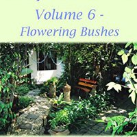 ??READ?? Easy Gardens Volume 6 - Flowering Bushes. hours tolera housing siete redes