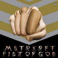 MSTRKRFT: Fist Of God