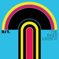DJ T - The Inner Jukebox