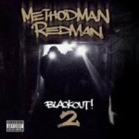 Method Man & Redman: Blackout! 2
