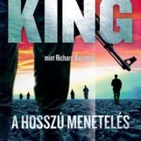 Stephen King: A hosszú menetelés (1979.)