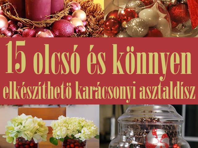 ... budapesti turitúra kincsei. Csinos szettek. 15 olcsó és könnyen  elkészíthető karácsonyi asztaldísz karácsonyi asztaldísz ötletek Kreanori 53d5c6cf99