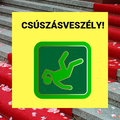 Csúszásveszély avagy a vörös szőnyeg...
