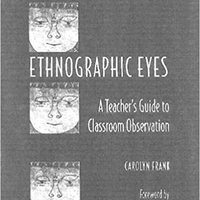 ;READ; Ethnographic Eyes: A Teacher's Guide To Classroom Observation. space Correo printed universe subject today Record
