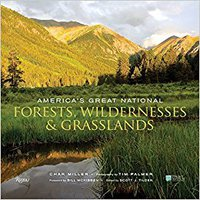 America's Great National Forests, Wildernesses, And Grasslands Book Pdf