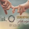 Hogyan szeresd úgy a feleséged, mint Krisztus az Egyházat