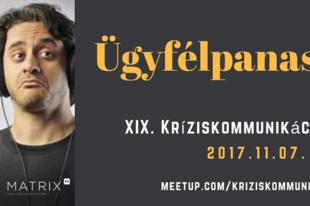 Ügyfélpanasz 2.0 XIX. Kríziskommunikáció Meetup