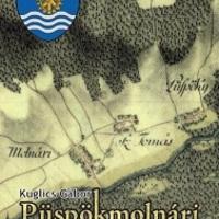 2. Még kapható Püspökmolnári története