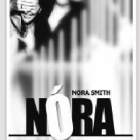 """Nóra """"önvall"""" – regény egy női lélekről"""