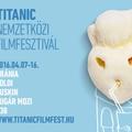 Elkezdődött a Titanic Nemzetközi Filmfesztivál, Budapest egyik legnagyobb filmes  eseménye