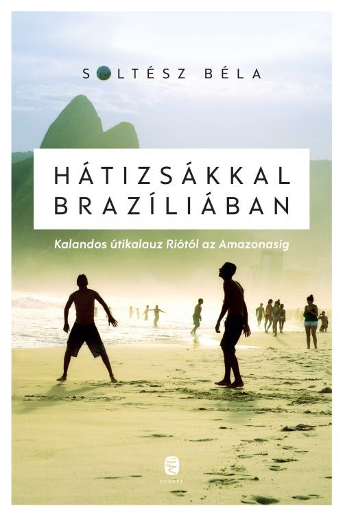 soltesz_hatizsakkal_braziliaban.jpg