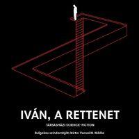 Iván, a rettenet